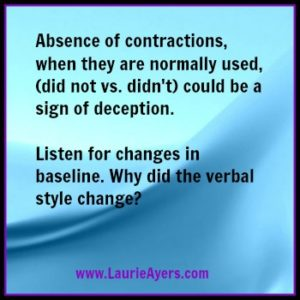 use of contractions when being untruthful using words to