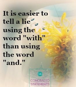 Using the word with in deceptive statements
